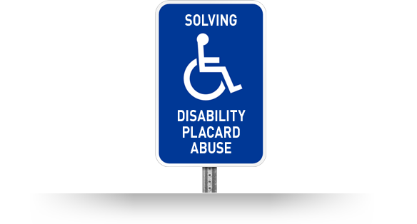 Image of a disability parking space sign reading: Solving Disability Placard Abuse
