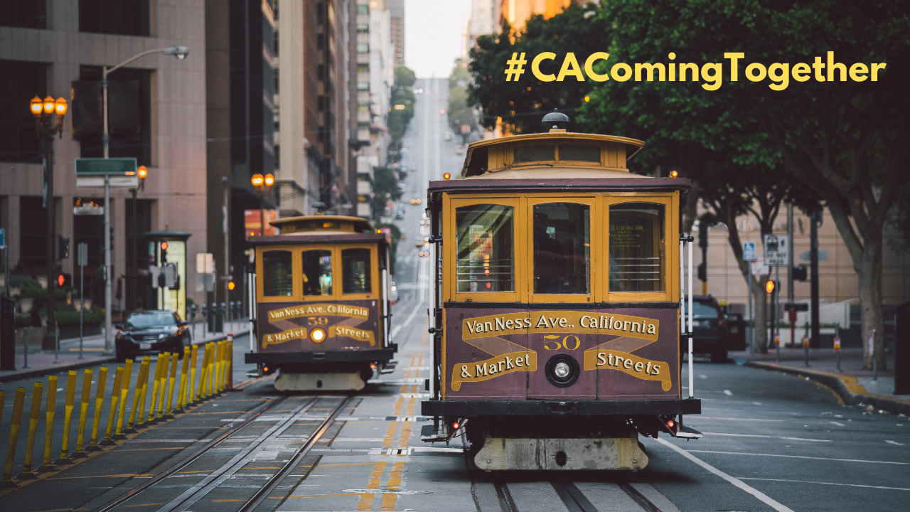 Image of two cable cars in San Francisco #CAComingTogether